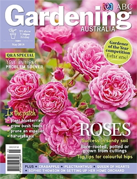 May 2018   Gardening Australia   Back Issues   My Magazines   Subscribe  Online And Save.