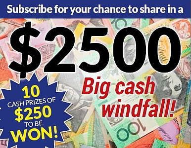 SUBSCRIBE NOW FOR A CHANCE TO SHARE IN A $2500 CASH PRIZE!