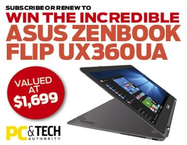 SUBSCRIBE NOW FOR YOUR CHANCE TO WIN AN ASUS ZENBOOK FLIP UX360UA!