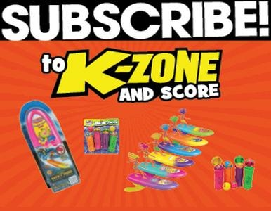 SUBSCRIBE TO K-ZONE AND RECEIVE A FREE WAHU PACK!