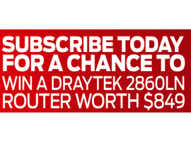 Subscribe to PC & Tech Authority to win a Draytek router!