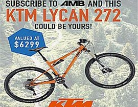 Subscribe NOW and you could WIN a KTM LYCAN 272 valued at $6,299!