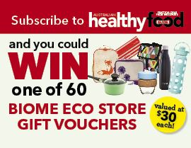 Subscribe NOW for a chance to WIN A BIOME ECO STORE GIFT VOUCHER!