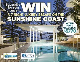 SUBSCRIBE FOR A CHANCE TO WIN A LUXURY ESCAPE ON THE SUNSHINE COAST!