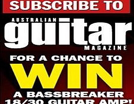 SUBSCRIBE NOW FOR A CHANGE TO WIN A BASSBREAKER 18/30 GUITAR AMP!
