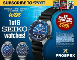 SUBSCRIBE FOR A CHANCE TO WIN 1 OF 6 SEIKO WATCHES!