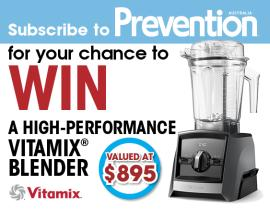 SUBSCRIBE NOW FOR YOUR CHANCE TO WIN A VITAMIX BLENDER!