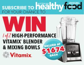 SUBSCRIBE TO HEALTHY FOOD GUIDE FOR YOUR CHANCE TO WIN A BLENDER!