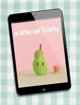 a little bit crafty - digital edition