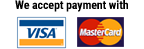 We accept payment with VISA and MasterCard.